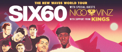 Six60 – The New Waves World Tour