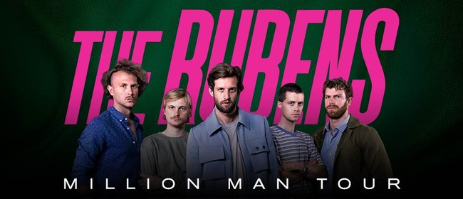 The Rubens – Million Man Tour