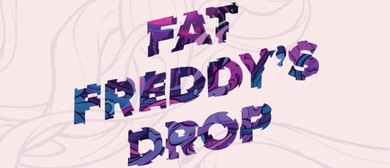 Fat Freddy's Drop - Trickle Down NZ Summer Tour