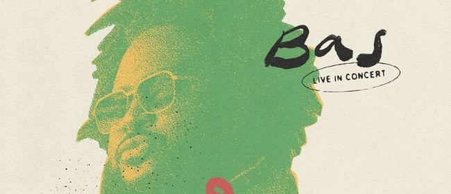 Bas – Milk Down Under Tour
