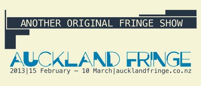Auckland Fringe 2013