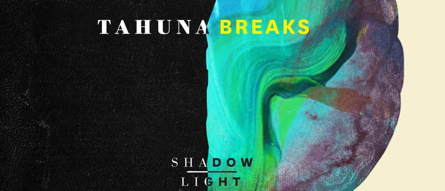 Tahuna Breaks Shadow Light Tour
