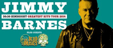 Jimmy Barnes - 30:30 Hindsight Tour