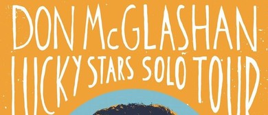 Don McGlashan's Lucky Stars Solo Tour