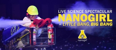 Nanogirl In Little Bang, Big Bang - Science Show