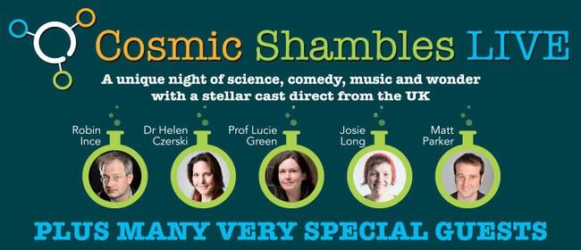 Cosmic Shambles Live 2017