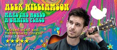 Alex Williamson – Make the World A Banter Place