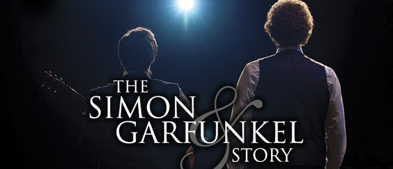 English Production of The Simon & Garfunkel Story is Coming To Auckland