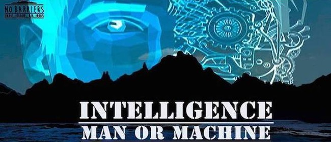 No Barriers: Intelligence - Man or Machine