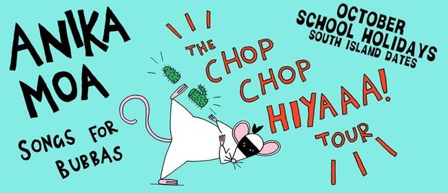 Anika Moa - Chop Chop Hiyaaa!
