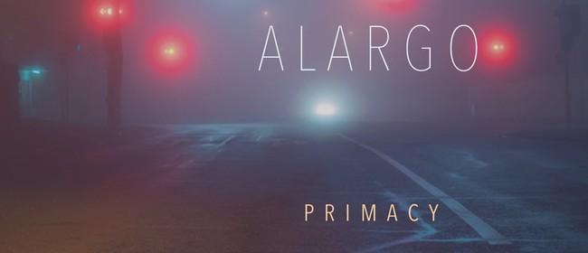 Alargo Album Launch: Primacy