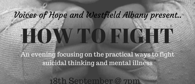 Voices of Hope - How to Fight - Suicide Prevention Event