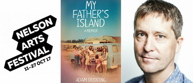 Adam Dudding - Fatherhood & Literary Life (Nelson Arts Fest)
