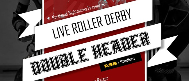 Roller Derby Double Header - home season finale