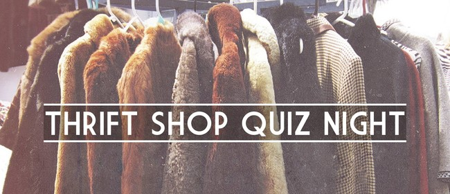 Thrift Shop Quiz Night