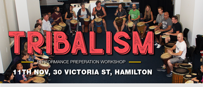 Tribalism - Performers Workshop