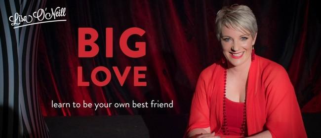 Big Love With Lisa O'neill