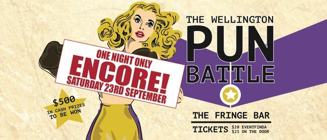 The Wellington Pun Battle: Encore Show!