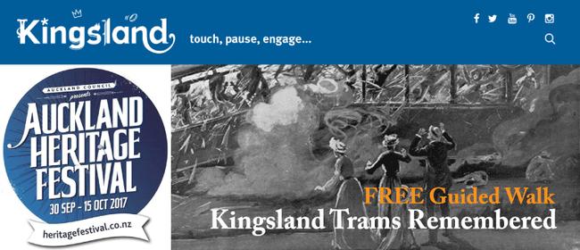 Auckland Heritage Festival - Kingsland Trams Remembered