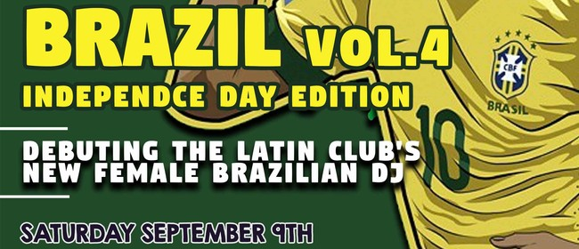 Brazil Vol 4 - Independence Day