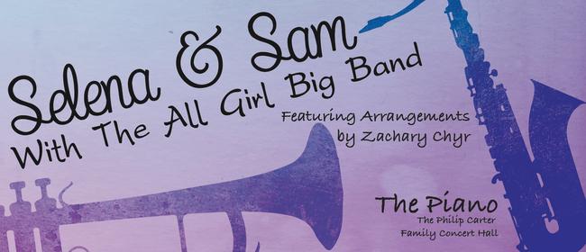 Selena and Sam with the All Girl Big Band