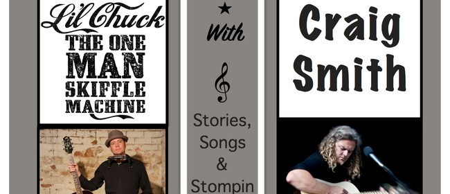 Li'l Chuck with Craig Smith  Stories, Songs and a Stompin'