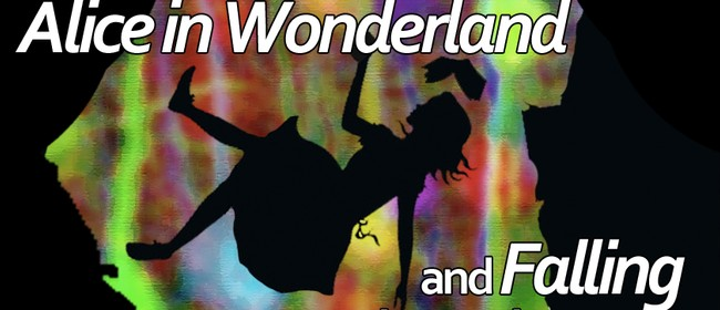 Alice in Wonderland (and) Falling