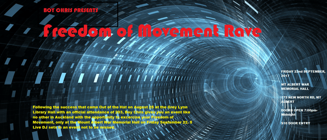 Freedom of Movement Rave