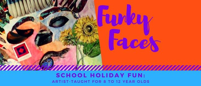 Funky Faces - School Holiday Fun