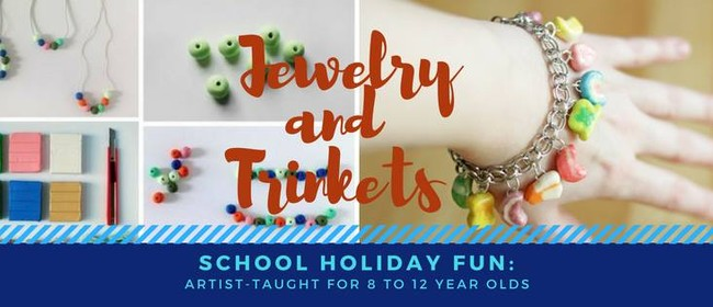 Jewelry and Trinkets - School Holiday Fun