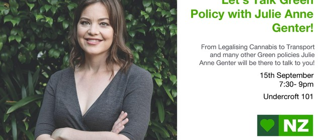 Let's Talk Green Policy With Julie Anne Genter