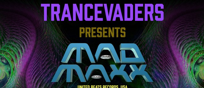 Trancevaders presents: MAD MAXX - United Beats Records/USA