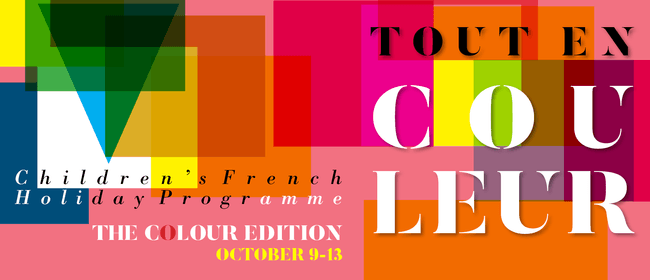 Children's French Holiday Programme - All In Colour