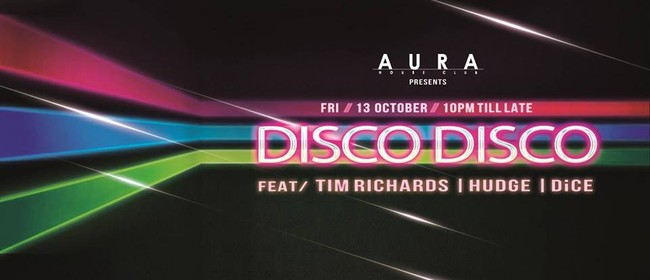 Disco:Disco Ft. Hudge, Tim Richards, DiCE