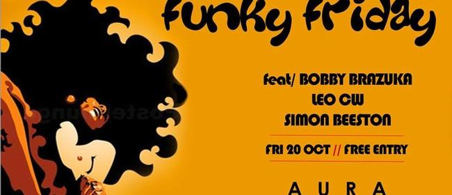 Funky Friday Ft. Bobby Brazuka, Leo, Simon Beeston
