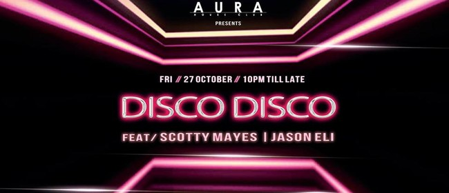 Disco:Disco Ft. Jason Eli & Scotty Hayes