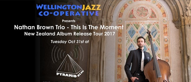 Nathan Brown Trio This Is The Moment Album Release Show