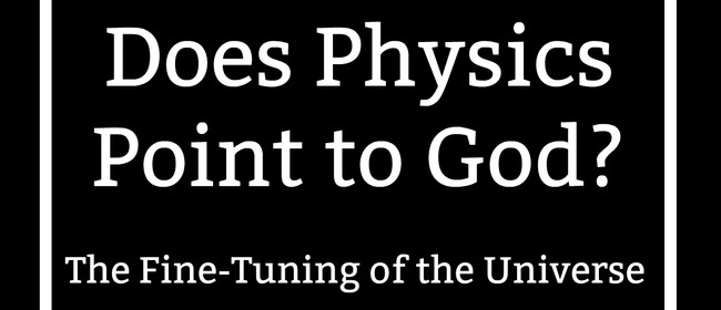 Does Physics Point to God? With Dr Luke Barnes