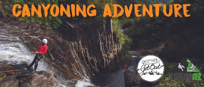 Got To Get Out: Canyoning: SOLD OUT