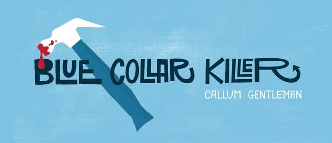 Blue Collar Killer Tour