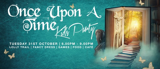 Once Upon A Time - Kid's Party
