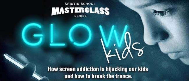 Kristin School Presents Dr Nicholas Kardaras Glow Kids