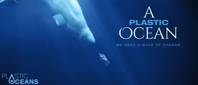 A Plastic Ocean Film Screening
