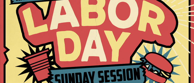 Labour Day Sunday Session - Unofficial Friday Jam Afterparty