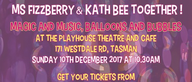 Ms Fizzberry & Kath Bee Together