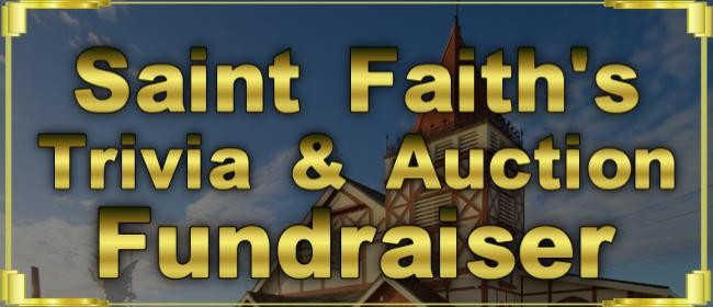 Saint Faith's Trivia & Auction Fundraiser