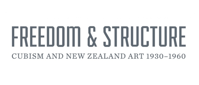 Freedom and Structure: Cubism and New Zealand Art 1930-1960