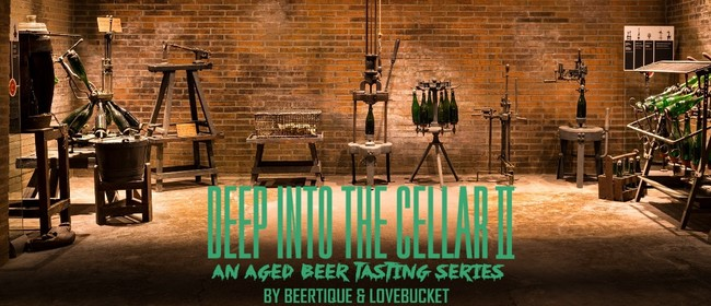 Deep Into the Cellar - An Aged Beer Tasting Series