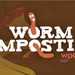 Katikati Worm Composting Workshop