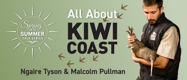 Spring Into Summer Talk Series - All About Kiwi Coast